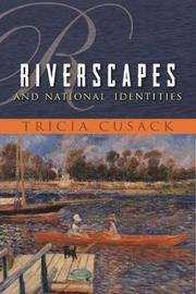 Riverscapes and National Identities by Tricia Cusack