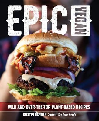 Epic Vegan by Dustin Harder
