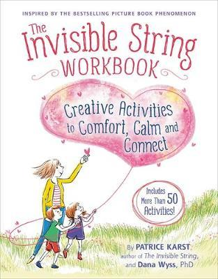 The Invisible String Workbook by Dana Wyss
