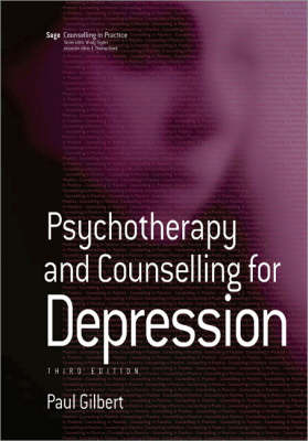 Psychotherapy and Counselling for Depression by Paul Gilbert image