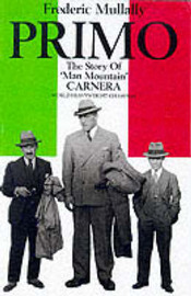 "Primo: The Story of ""Man Mountain"" Carnera, World Heavyweight Champion by Frederic Mullally image"