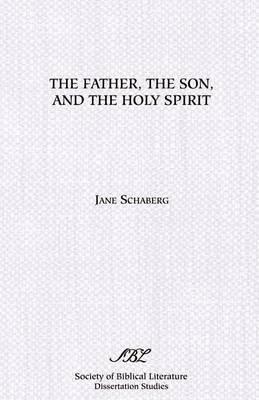 The Father, the Son, and the Holy Spirit by Jane Schaberg image