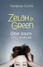 Zelah Green: One More Little Problem by Vanessa Curtis image