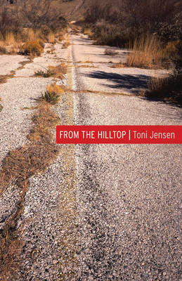 From the Hilltop by Toni Jensen