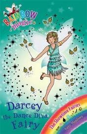 Darcey the Dance Diva Fairy (Rainbow Magic #102 - Showtime Fairies series) by Daisy Meadows