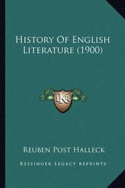 History of English Literature (1900) History of English Literature (1900) by Reuben Post Halleck