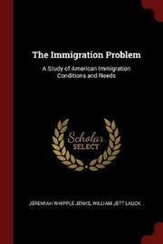 The Immigration Problem by Jeremiah Whipple Jenks image