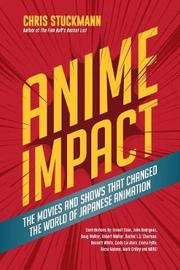 Anime Impact by Chris Stuckmann