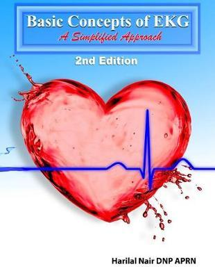 Basic Concepts of EKG by Harilal Nair