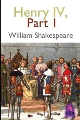 Henry IV - Part I by William Shakespeare