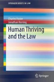 Human Thriving and the Law by Charles Foster