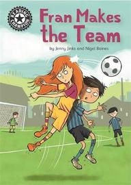 Reading Champion: Fran Makes the Team by Jenny Jinks