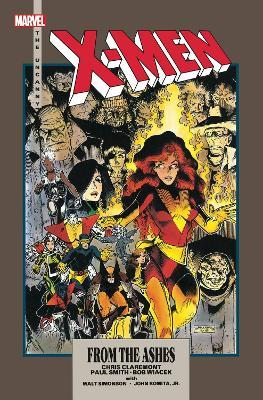 X-men: From The Ashes (new Printing) by Chris Claremont