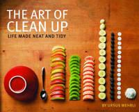 Art of Clean Up by Ursus Wehrli