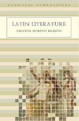 Latin Literature by Susanna Morton Braund