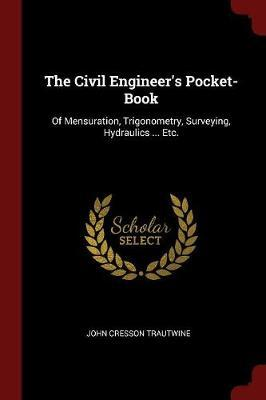 The Civil Engineer's Pocket-Book by John Cresson Trautwine image