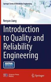 Introduction to Quality and Reliability Engineering by Renyan Jiang