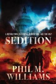 Sedition by Phil M Williams