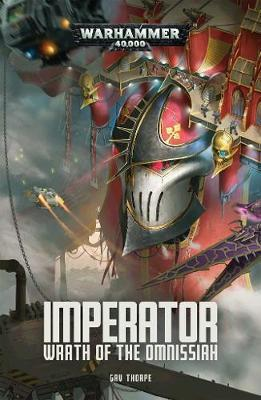 Imperator: Wrath of the Omnissiah by Gav Thorpe