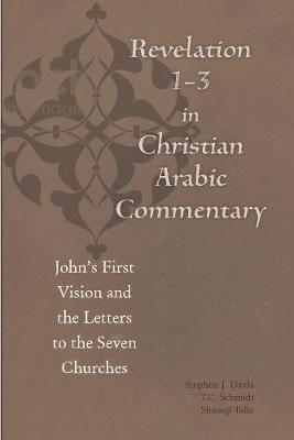 Revelation 1-3 in Christian Arabic Commentary by Bulus al-Bushi