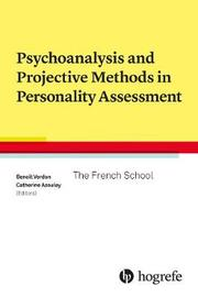 Psychoanalysis and Projective Methods in Personality Assessment
