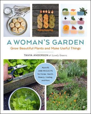 A Woman's Garden by Tanya Anderson image
