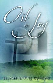 Oil of Joy by Elizabeth, Hill Cutting image