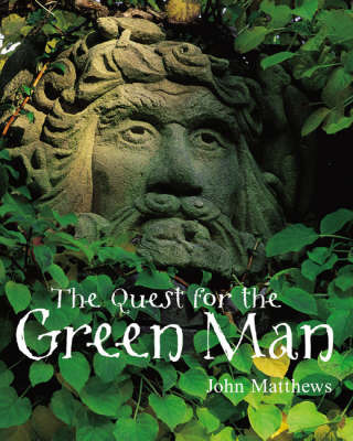 The Quest for the Green Man by John Matthews image