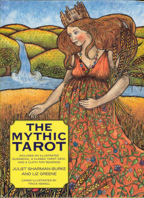 The Mythic Tarot by Juliet Sharman-Burke