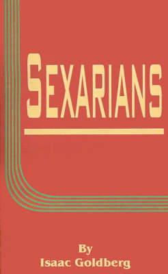 Sexarians by Isaac Goldberg