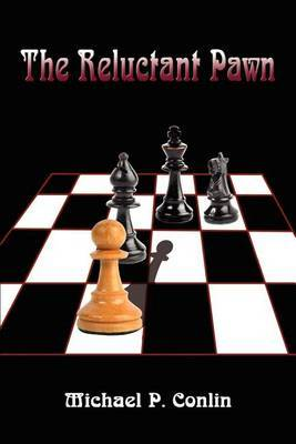 The Reluctant Pawn by Michael P. Conlin image