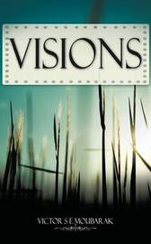 Visions by Victor S E Moubarak image