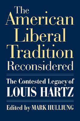 The American Liberal Tradition Reconsidered image