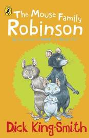 The Mouse Family Robinson by Dick King-Smith image