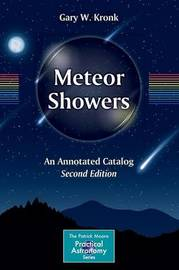 Meteor Showers by Gary W. Kronk