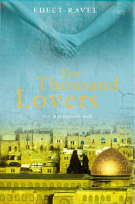 Ten Thousand Lovers by Edeet Ravel image