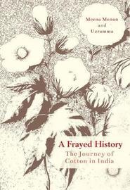 A Frayed History by Meena Menon