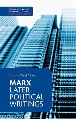 Cambridge Texts in the History of Political Thought by Karl Marx