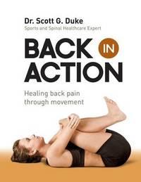 Back in Action by Scott G Duke