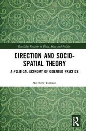 Direction and Socio-spatial Theory by Matthew G. Hannah