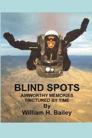 Blind Spots by William H Bailey