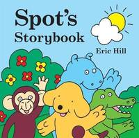 Spot's Storybook by Eric Hill image