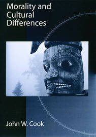 Morality and Cultural Differences by John W. Cook image