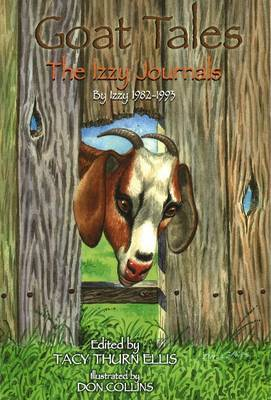 Goat Tales: The Izzy Journals by Tacy Thurn Ellis image