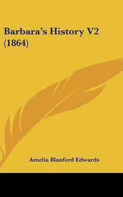Barbara's History V2 (1864) by Amelia Blanford Edwards