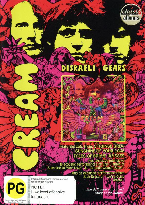Cream - Disraeli Gears (Classic Albums) on DVD