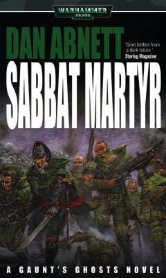 Warhammer: Sabbat Martyr (Gaunt's Ghosts) by Dan Abnett image