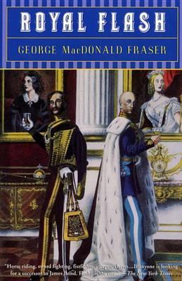 Fraser Macdonald G. : Royal Flash by George MacDonald Fraser image