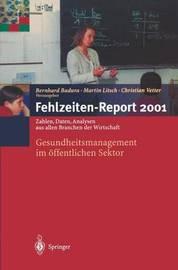 Fehlzeiten-Report 2001
