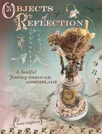 Objects of Reflection by Annie Lockhart image
